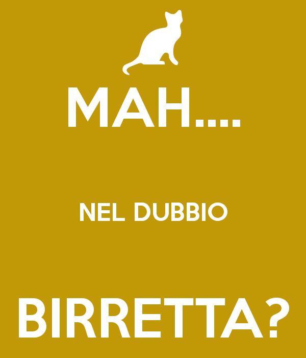 mah-nel-dubbio-birretta.png